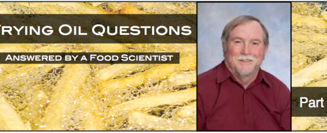 5 Frying Oil Questions Answered by a Food Scientist